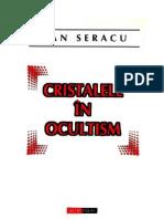 Dan Seracu Cristalele in Ocultism