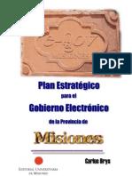 Plan Estratégico para el Gobierno Electrónico de la Provincia de Misiones - Argentina