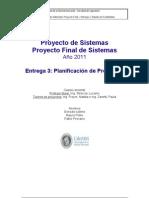 Pollio y otros - Proyecto 2011. Entrega 3.Planificación de Proyectos_Iuillera_Pollio_Pirovano_rev