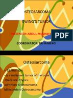 OSTEOSARCOMA & EWIN'S SARCOMA