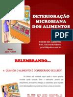 DETERIORAÇÃO MICROBIANA DOS ALIMENTOS - GELCI RIBEIRO