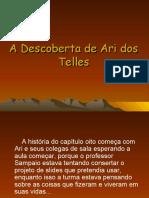 A Descoberta de Ari Dos Telles