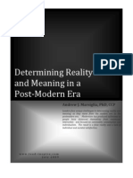 Determining Reality and Meaning in a Post-Modern Era