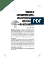 AQUINO, Julio Groppa. Processos de Governamentalização e a atualidade educacional - a liberdade como problema