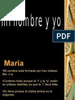 Mi Nombre y Yo Maria