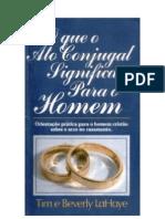 21417693 o Que o Ato Conjugal Significa Para o Homem Tim Beverly Lahaye