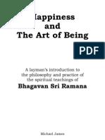 Happiness and the Art of Being - Bhagavan Sri Ramana Maharshi