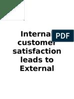 Internal Customer Satisfaction Leads to External Customers Satisfaction
