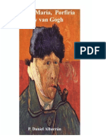 Daniel Albarrán, Ana María, Porfiria y Van Gogh
