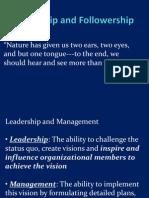 Leadership and Follower Ship