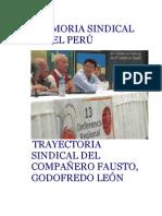 Godofredo Leon, Fausto Memoria Sindical en Perú
