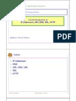 A Brief Introduction to IP Addresses, URI, DNS, SSL, HTTP