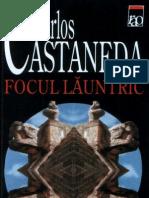 Carlos Castaneda - Focul Launtric