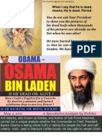 Osama Bin Laden - Is he Dead or Alive?