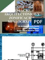 Espacio Arquitectnico y Zonificacin Museogrfica