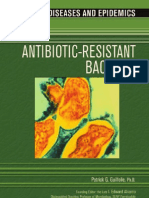 Antibiotic Resistant Bacteria (Chelsea House, 2006)
