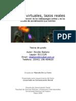 Mundos virtuales, lazos reales Hacia una comprensión de los videojuegos online y de los modos de socialización que habilitan