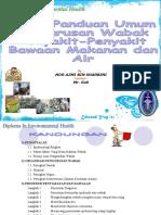 Garis Panduan Umum Wabak Penyakit-Penyakit Bawaan Makanan Dan Air Di Malaysia