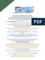 CLUB ASTERIA, Opportunité et indépendance financière