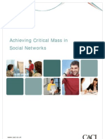 Achieving Critical Mass in Social Networks