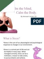Calm the Mind, Calm the Body