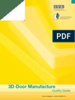 3D Door Manufacture