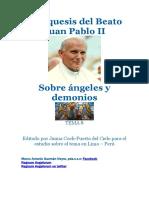 CURSO DE ANGELOLOGÍA TEMA 8 Catequesis del Beato  Juan Pablo II SOBRE ANGELES Y DEMONIOS 1984 Y 1986