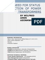 The Need for Status Prediction of Power Transformers