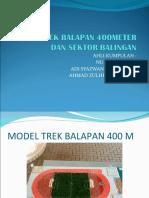 Model Trek Balapan 400meter Dan Sektor Balingan (Baru)