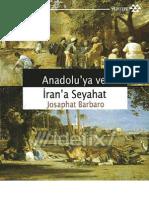 Anadolu Ya Ve Iran a Seyahat - Josapth Barbaro Tgybk