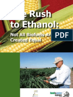 The Rush to Ethanol: Not All Biofuels Are Created Equal