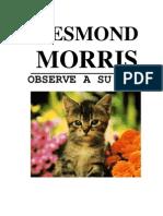 Morris, Desmond - Observe a Su Gato