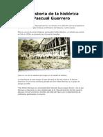La historia del histórico Pascual Guerrero