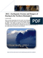 2012 - Earthquake Swarms and Dangers of Staying in the Northern Hemisphere