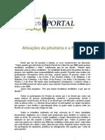Ativações da Pituitária e a Pineal