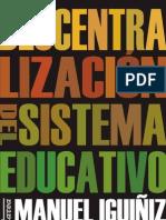 Iguiñiz Echeverría, Manuel - Descentralización del sistema educativo