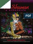 THE SHAMAN & AYAHUASCA