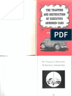 The Trapping and Destruction of Executive Armored Cars