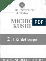 Il Ki Del Corpo - Di Michio Kushi