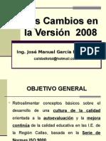 CALIDAD - LOS CAMBIOS EN LA NORMA ISO 9001 VERSION 2008