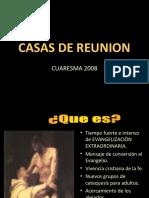 Casas de Reunion. Cuaresma 2008