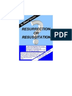 Resurrection or Resuscitation?!!