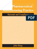 Good Pharmaceutical Manufacturing Practice Rationale and Compliance[1]