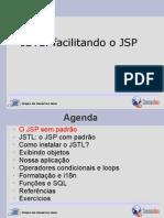 JSTL facilitando o JSP