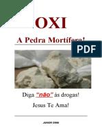 OXI - A PEDRA MORTÍFERA!