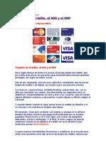 Tarjetas de Crédito, el 666 y el 999