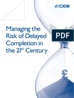 CIOB Report - Managing the Risk of Delayed Completion in the 21st Century