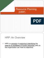 Human Resource Planning (HRP)