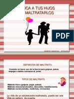 CHARLA MALTRATO