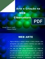 Autoria, Arte e Criação na WEB ppt2